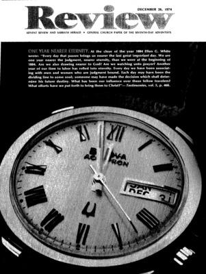 meet 5203d 9084d Advent Review and Sabbath Herald   December 26, 1974